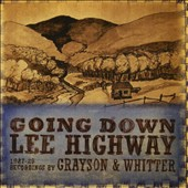Grayson & Whitter: Going Down Lee Highway 1927-1929 *