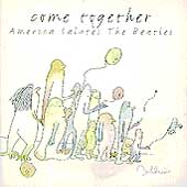 Various Artists: Come Together: America Salutes the Beatles