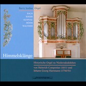 Himmelsklänge: Historic Organ of Niederndodeleben / Barry Jordan, organ