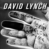 David Lynch (Director): Crazy Clown Time [Digipak]