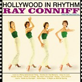 Ray Conniff: Hollywood in Rhythm/Broadway in Rhythm