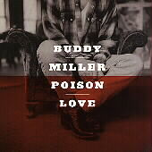 Buddy Miller: Poison Love