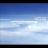 Voodoo Child (Moby): Baby Monkey [Bonus Track] *