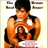 The Real Brown Sugar: I'm Tired of Being the Woman on the Side