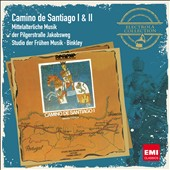 Camino de Santiago I & II: Music of the Pilgerstra&aacute;e (St. James)