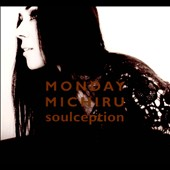 Monday Michiru: Soulception [Digipak] *