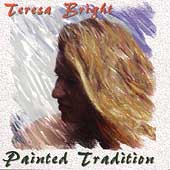 Teresa Bright: Painted Tradition