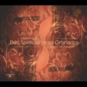 Duo Spiritoso plays Granados / Andrew Zonn and Jeffrey McFadden, guitars