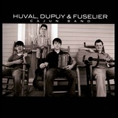 Cameron Dupuy/Phillip Huval/Zachary Fuselier: Cajun Band [Slipcase]