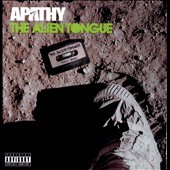 Apathy (Rapper): The Alien Tongue [PA] *