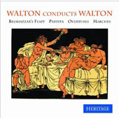 Walton Conducts Walton: Belshazzar's Feast, Partita, Overtures, Marches