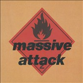 Massive Attack: Blue Lines [2012 Remixed/Remastered]