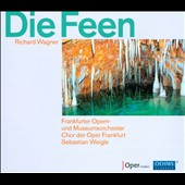 Wagner: Die Feen / Sebastian Weigle, Frankfurt Opera Orch.
