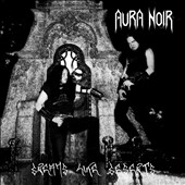 Aura Noir: Dreams Like DeSerts [Bonus Tracks]