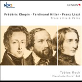 Chopin: 3 Nocturnes; Ferdinand Hiller; Liszt / Tobias Koch, pianoforte Erard 1842