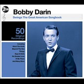 Bobby Darin: Bobby Darin Swings: The Great American Songbook