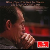 When Hope Still Had Its Chance: The Songs of Keith Gates / Lines, Morita, Hand
