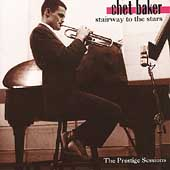 Chet Baker (Trumpet/Vocals/Composer): Stairway to the Stars