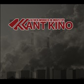 Kant Kino: Father Worked In Industry [Box]