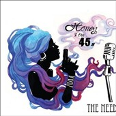 Honey and the 45s: The Need