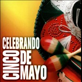 Various Artists: Celebrando Cinco de Mayo