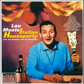 Joe Reisman/Lou Monte: Italian Houseparty