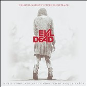 Roque Baños: Evil Dead [Original Motion Picture Soundtrack 2013]