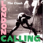 The Clash: London Calling [Remastered]