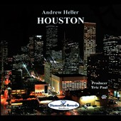 Andrew Heller: Houston [Slipcase]