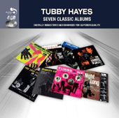 Tubby Hayes: 7 Classic Albums