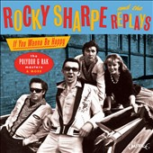 Rocky Sharpe & the Replays: If You Wanna Be Happy