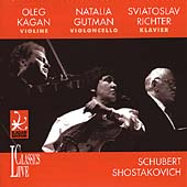 Schubert, Shostakovich / Kagan, Gutman, Richter