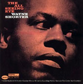 Wayne Shorter: All Seeing Eye [Remastered]