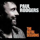 Paul Rodgers: The Royal Sessions [Digipak]