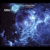 Millz: Dopamine: A Vivid Dream [Digipak]