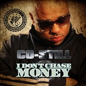 Co-Still: I Don't Chase Money [PA]