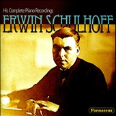 Erwin Schulhoff: His Complete Piano Recordings, recorded 1928/29 - works by Schulhoff, Mozart and Thuille