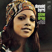Donald Byrd: Slow Drag