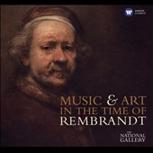 Music and Art in the Time of Rembrandt