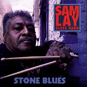 Sam Lay Blues Band: Stone Blues