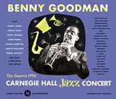 Benny Goodman: Live at Carnegie Hall: 1938 Complete