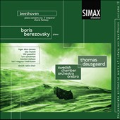 Beethoven: Piano Concerto No. 5 'Emperor'; Choral Fantasy / Boris Berezovsky, piano; Swedish CO, Dausgaard