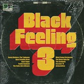 Various Artists: Black Feeling, Vol. 3