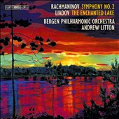 Rachmaninov: Symphony No. 2; Anatoly Liadov: The Enchanted Lake / Bergen PO, Andrew Litton