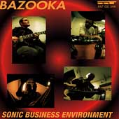 Bazooka: Sonic Business Environment *
