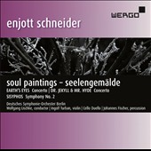 Enjott Schneider (b.1950): Earth's Eyes, for violin & orchestra; Dr. Jekyll & Mr. Hyde, for 2 cellos & string orchestra; Symphony No. 2 'Sisyphos' / Ingolf Turban, violin; Wolfgang Emanuel Schmidt & Jens Peter Maintz, cellos