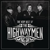 The Highwaymen (Country): The  Very Best of the Highwaymen
