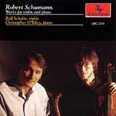 Schumann: Works for Violin and Piano / Schulte, O'Riley