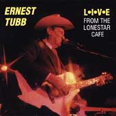 Ernest Tubb: Live from the Lonestar Cafe