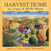 Jay Ungar & Molly Mason: Harvest Home: Music for All Seasons